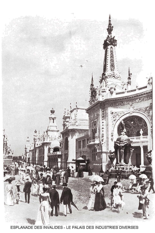Ressources histoire exposition universelle 1900 esplanade des invalides le palais des industries diverses