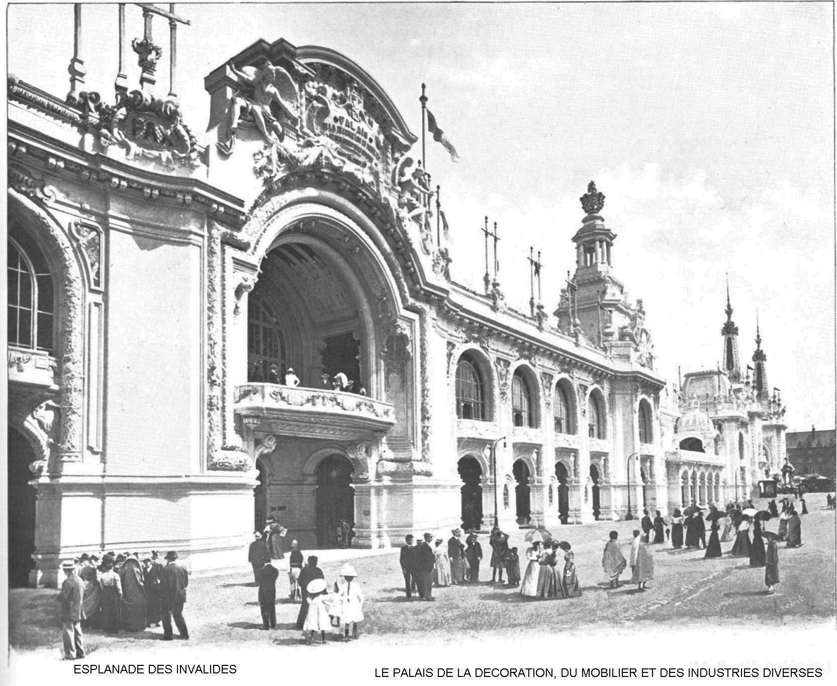 Ressources histoire exposition universelle 1900 esplanade des invalides palais de la decoration du mobilier et des industries diverses