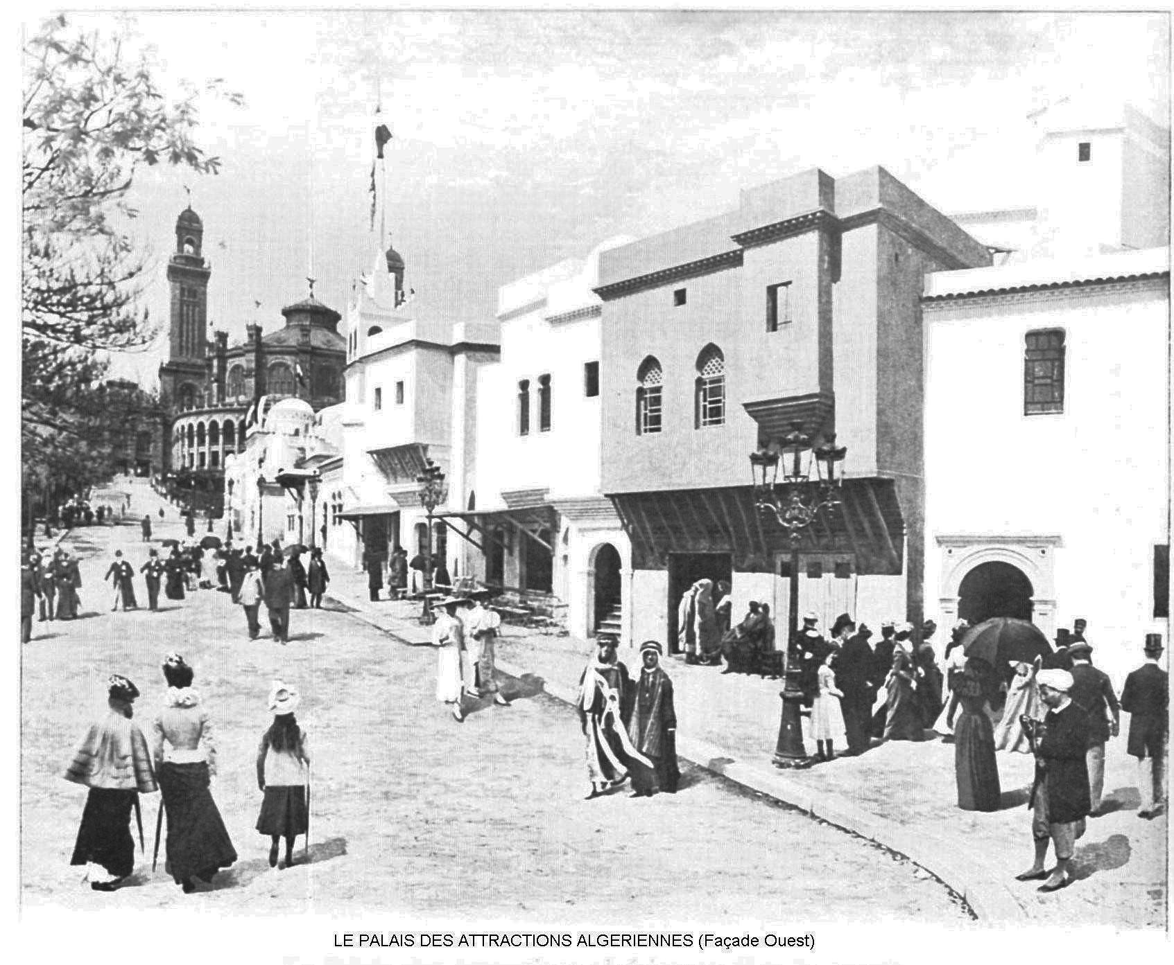Ressources histoire exposition universelle 1900 le palais des attractions algeriennes facade ouest